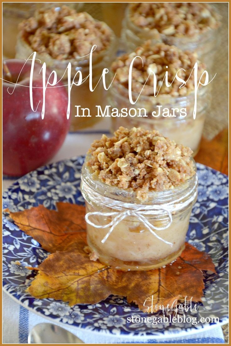APPLE CRISP IN MASON JARS-Classic, scrumptious apple crisp in cute jars!- A very fun fall dessert-stonegableblog.com