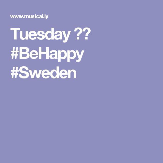 Tuesday ❤️ #BeHappy #Sweden