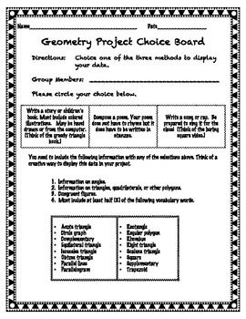 Cumulative project for the end of a geometry unit. Students get the choice of writing a story, creating a song, or a poem. Information includes quadrilaterals, triangles, polygons, angles, congruent figures, and circles.