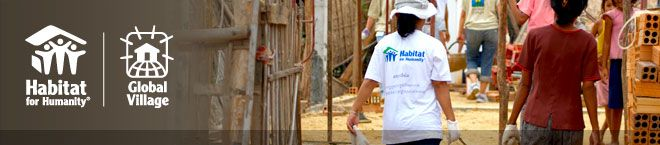 Helping people build decent homes. Volunteer locally or go on a Global Village Trip abroad.  It will change your life. It did mine.
