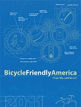 BFA Blueprint   How to Build a Bicylcle Friendly America - League of American Bicyclists