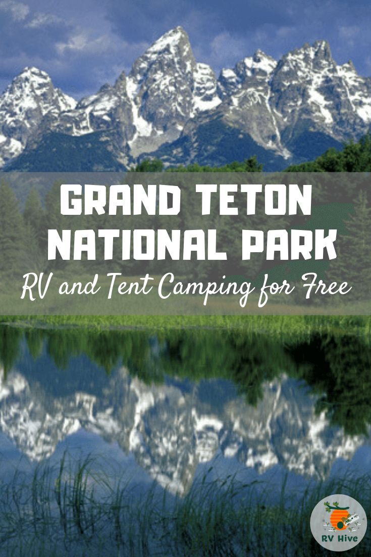 Grand Teton National Park Recreational Vehicle (RV) Camping for Free