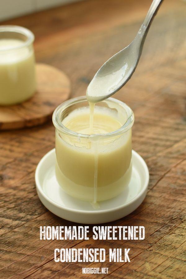 Homemade Sweetened Condensed Milk Recipe In 2020 Homemade Sweetened Condensed Milk Evaporated Milk Recipes Sweetened Condensed Milk Recipes