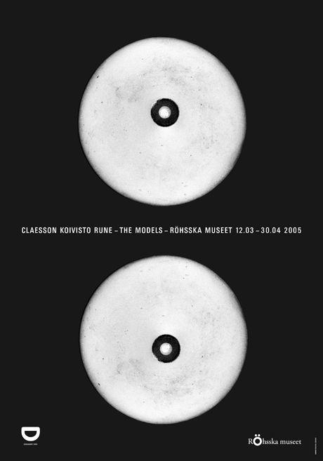 "Exhibition Poster for the exhibition ""Claesson Koivisto Rune - The Models"" at Röhsska Museet, Gothenburg, Sweden 2005. Graphic design by Gabor Palotai."