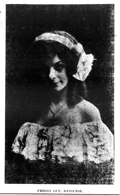 Frieda Guy, the dansuese [sic] of the Bothwell Brown Musical Comedy Company - Tonopah Daily Bonanza, May 27, 1908