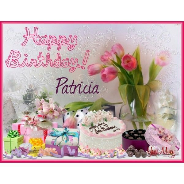 Happy Birthday Patricia! Polyvore Cyber Greeting