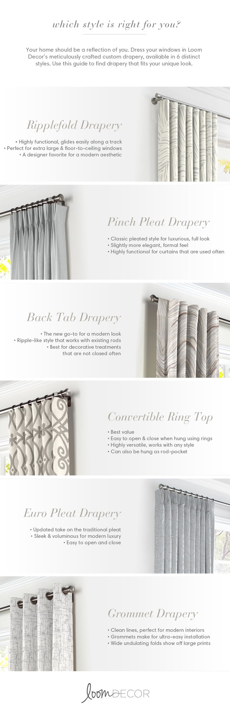 Whether classic or modern, streamlined or glam, your curtains should be a reflection of your home. Use Loom Decor's drapery guide to find the window treatment style to enhance your home's design.
