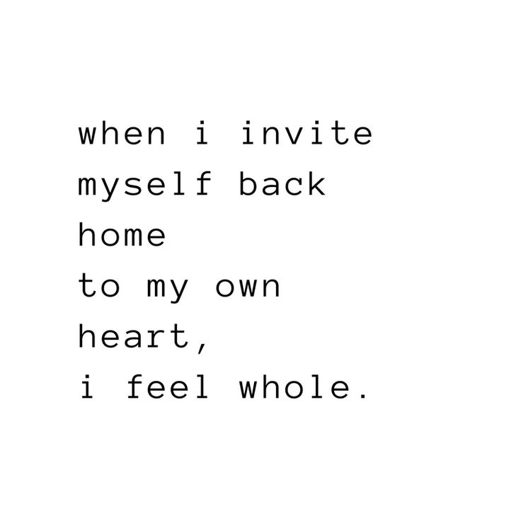 """when i invite myself back home to my own heart, i feel whole."" - Emily Perry http://www.emilyperryyoga.com #affirmation #quote #quotestoliveby"