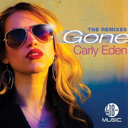 'GONE' by Carly Eden BOJAN remix