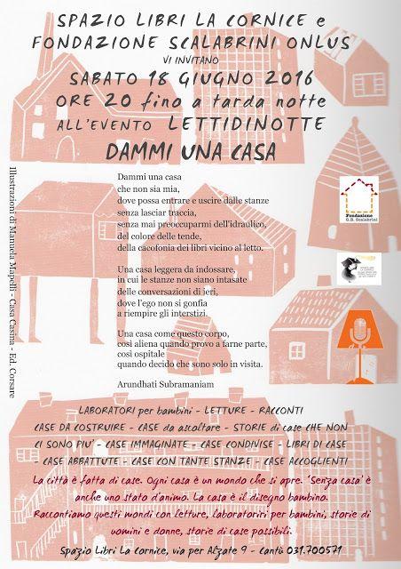 """Spazio Libri La Cornice: LETTIdiNOTTE sabato 18 giugno 2016 ore 20 fino a tarda notte """"DAMMI UNA CASA"""""""