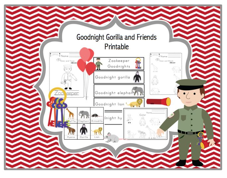 Goodnight Gorilla And Friends Printable Preschool Printables
