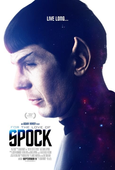 "For the Love of Spock (2016) tagline: ""Live long..."" directed by: Adam Nimoy starring: Leonard Nimoy, J.J. Abrams, George Takei, Nichelle Nichols"