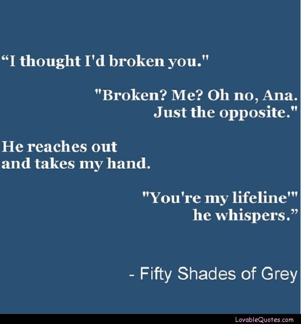 Life Line Quotes Enchanting You're My Lifelinefiftyshades Quote  Quotes  Pinterest