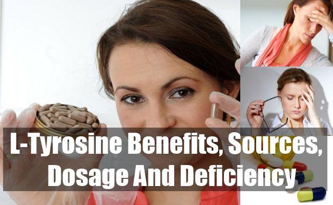 L-Tyrosine Benefits, Sources, Dosage And Deficiency