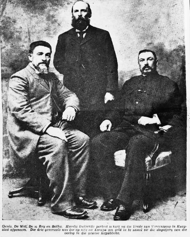 The Boer Generals at war's end (L to R): Christaan de Wet , Koos de La Rey, and Louis Botha.