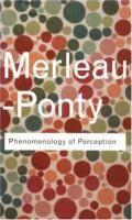 Merleau-Ponty, M. (2005) Phenomenology of perception;. London: Routledge. (Routledge Classics).