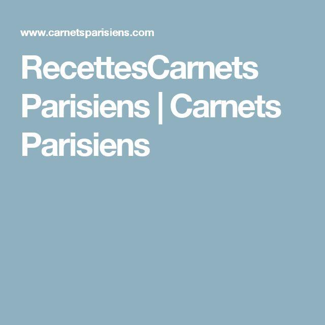 RecettesCarnets Parisiens   Carnets Parisiens