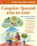 Combines both Easy and Advanced Spanish Step-by-Step books