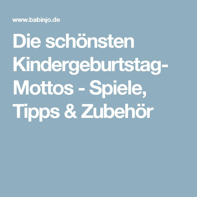 die sch nsten kindergeburtstag mottos spiele tipps. Black Bedroom Furniture Sets. Home Design Ideas