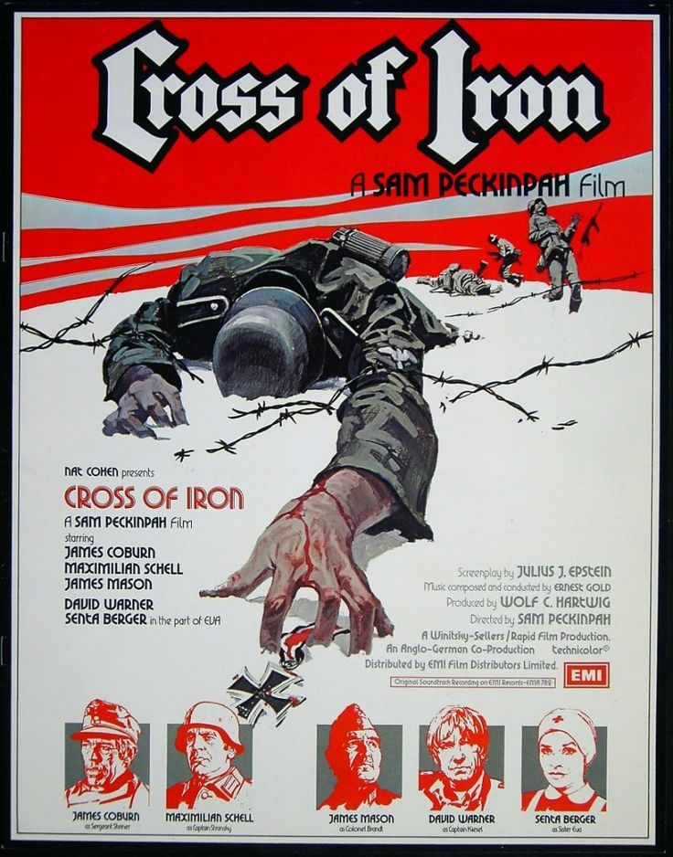 "Sam Peckinpah's underrated ""Cross of Iron"", a World War II battle film told from the German point of view. Starring James Coburn, Maxmillan Schell, James Mason, Senta Berger, and David Warner."