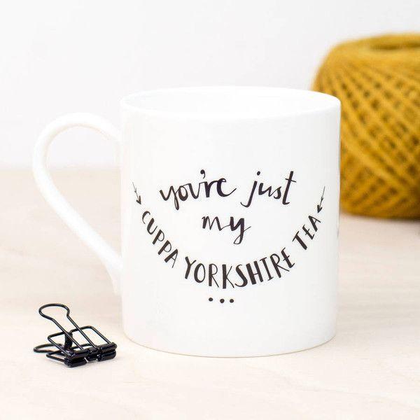 Plewsy You're Just My Cuppa Yorkshire Tea Mug Valentines Gift (830 PHP) ❤ liked on Polyvore featuring home, kitchen & dining, drinkware, bone china, bone china tea mugs and tea mug