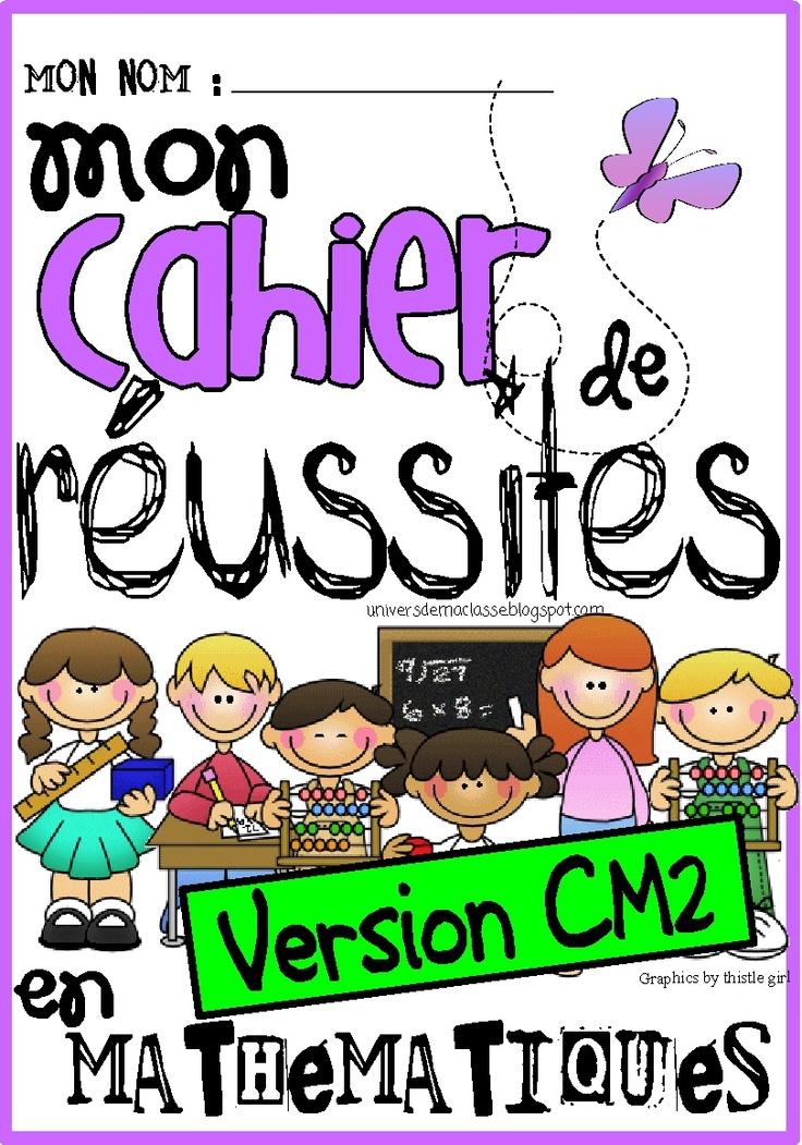 Le cahier de réussites pour l'atelier de maths... version CM2 !