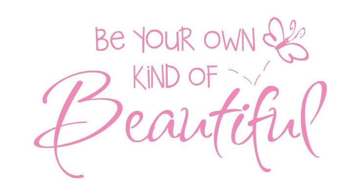 WE ARE ALL BEAUTIFUL IN OUR OWN WAY...: Friday Eleganistas, Happy Friday, Beauty Advise, Color Walls, Life S Inspiration, Rylie S Room, Soteria Skin, Vinyl Decals