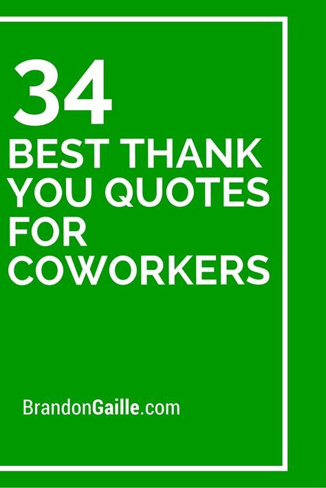 Thank You Quotes For Coworkers 34 Best Thank You Quotes For Coworkers | Instructional Leadership  Thank You Quotes For Coworkers