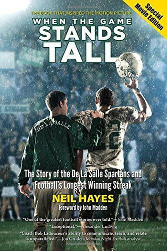 When the Game Stands Tall, Special Movie Edition: The Story of the De La Salle Spartans and Football