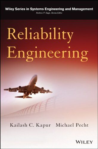 Reliability Engineering (Wiley Series in Systems Engineering and Management): Amazon.co.uk: Kailash C. Kapur, Michael Pecht: 9781118140673: Books