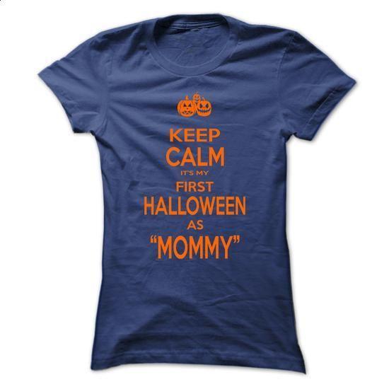 keep calm it my first halloween as mommy - #linen shirt #long hoodie. SIMILAR ITEMS => https://www.sunfrog.com/Funny/keep-calm-it-my-first-halloween-as-mommy.html?60505