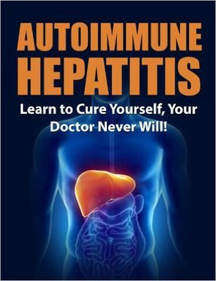 ASIN: B00I0GPS5S: Free Kindle Download: 12 -16th Nov 2015.  Autoimmune Hepatitis: Learn to Cure Yourself, Your Doctor Never Will! (Autoimmune Disease, Autoimmune Paleo Cookbook,