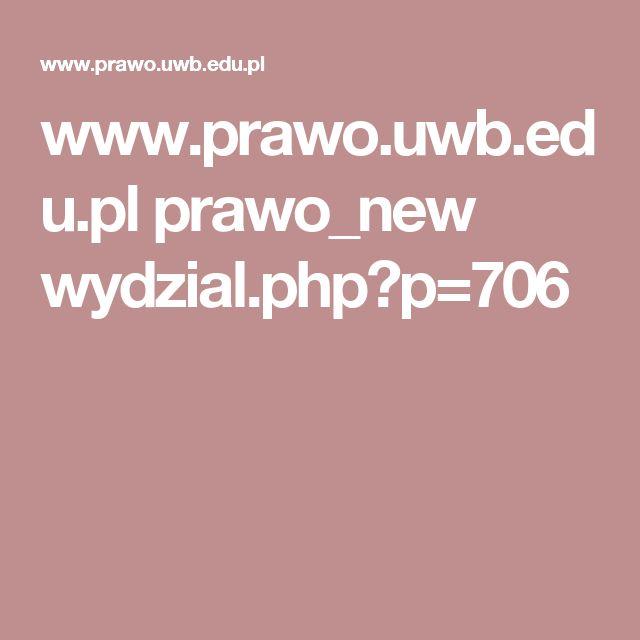 www.prawo.uwb.edu.pl prawo_new wydzial.php?p=706