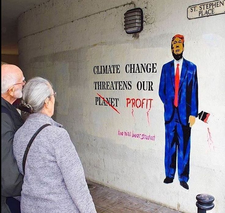 A Climate Change street art mural that just says it all about Trump and his Administration!!