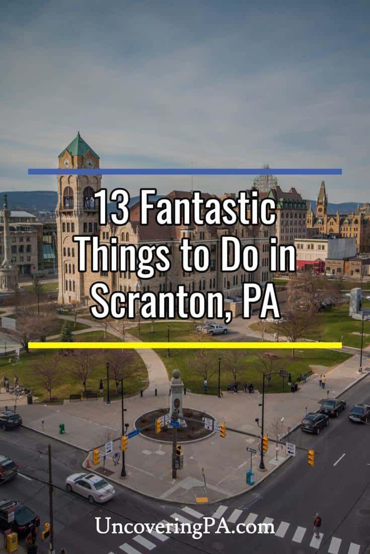 Our favorite things to do in Scranton, Pennsylvania via @UncoveringPA