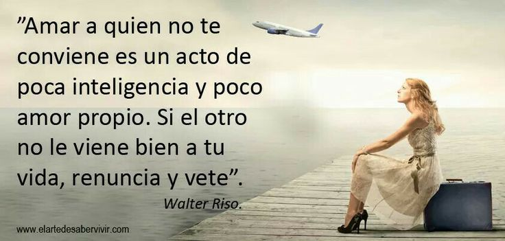 Pin by in civitas on walter riso pinterest for Frases de walter riso