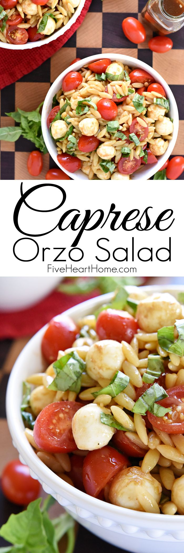 I can eat and still lose weight Caprese Orzo Salad ~ a vibrant summer pasta salad featuring juicy tomatoes, creamy balls of mozzarella, and ribbons of fresh basil, all topped off with a flavorful balsamic vinaigrette! | FiveHeartHome.com