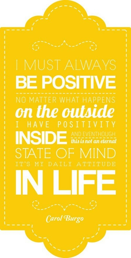 + positive +: Be Positive, Thinking Positive, Remember This, Stay Positive, Life Mottos, Positive Thoughts, U.S. States, True Stories, Positive Attitude