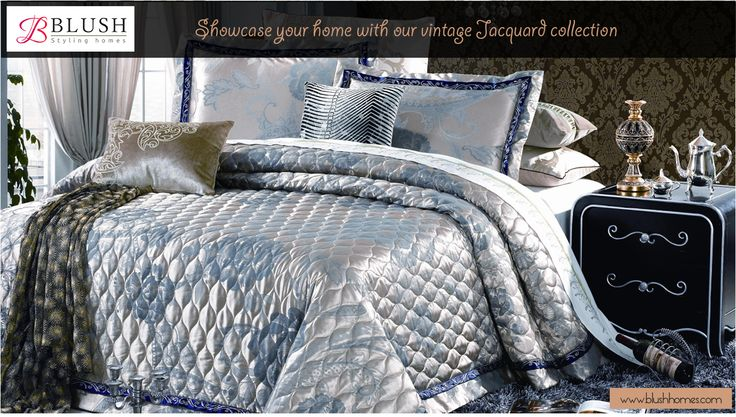 Add a touch of glamour to your living space.   Our sophisticated Jacquard bedding, in sumptuous rich tones has a unique graceful feel, featuring luxurious finish that perfectly complements designs.   Buy at 30% off MRP. Apply promo code BLUSH30.