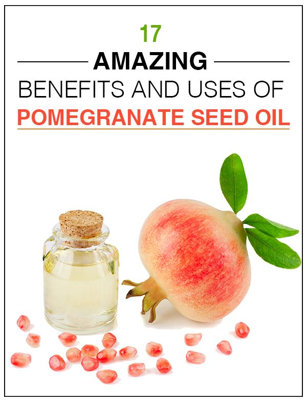 17 Amazing Benefits And Uses Of Pomegranate Seed Oil #Homeremedies #Organicliving