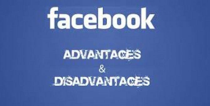 Facebook advantages and disadvantages:-)