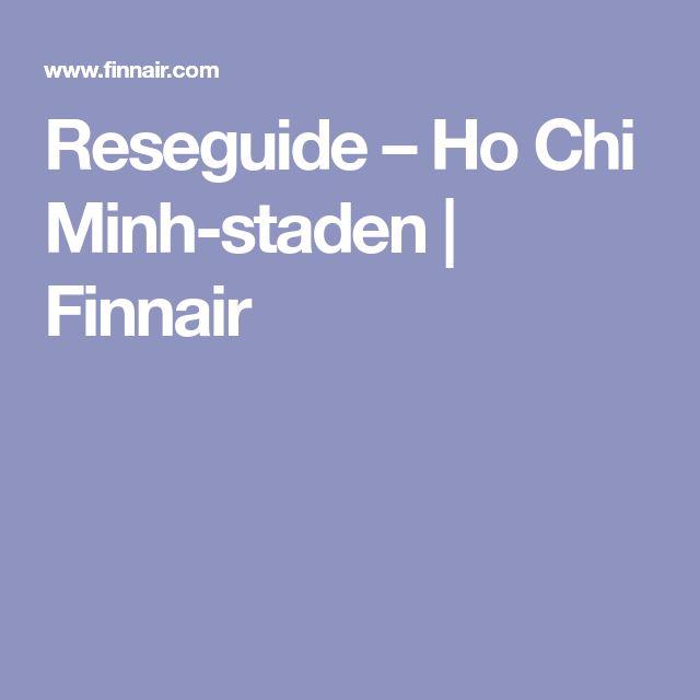 Reseguide – Ho Chi Minh-staden | Finnair
