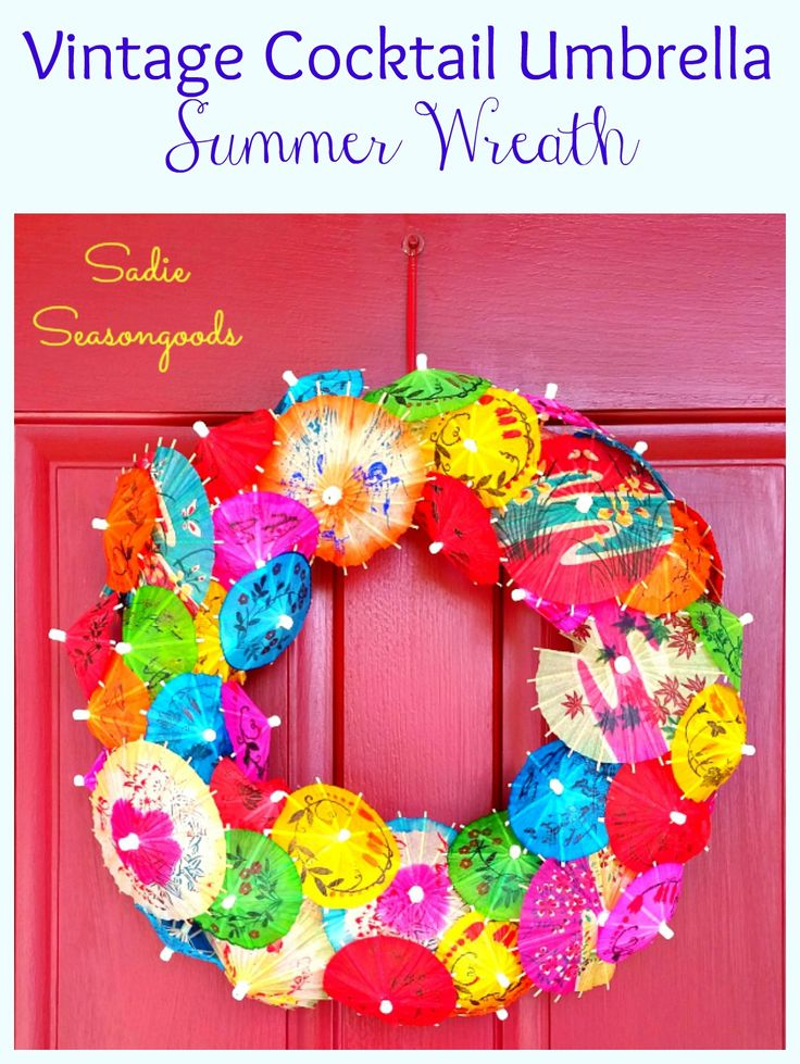 Diy Drink Umbrella Wreath For Festive And Fun Summer Decor