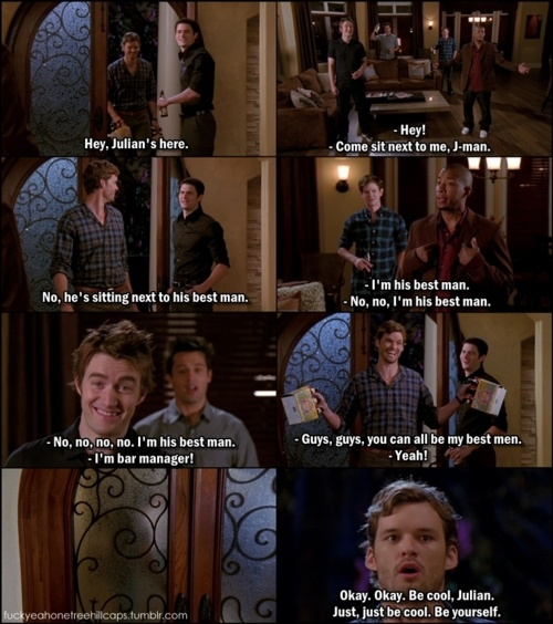 One Tree Hill Final Episode Quotes: The Best Men (Julian, Nathan, Skills, Clay