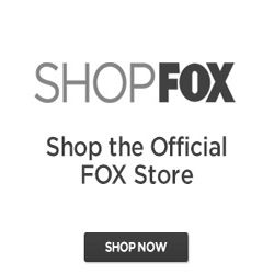 The FOX Shop features the best selection of all FOX TV show and movie merchandise. This official shop brings our customers top-selling, exclusive products from a huge range of cult favorites and serious hits. Our customers will enjoy pieces from 24, The Mindy Project, New Girl, Brooklyn Nine-Nine, and many more! $0.00 USD