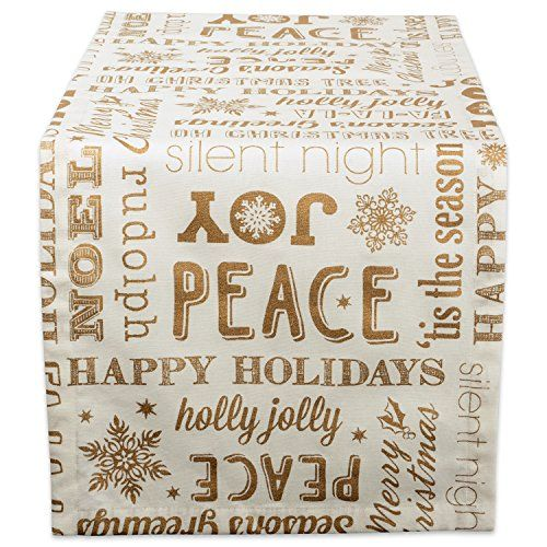 """DII 100% Cotton, Machine Washable, Printed Metallic Holiday Tablecloth - 52x52"""" Seats 4 People FOR YOUR TABLE - This table runner is 14x108"""" in size, appropriate for a table that can seat 8-10 people MACHINE WASHABLE - Woven of 100% cotton yarn, to launder machine wash cold, dry on low heat, remove just before table runner is completely dry and lay flat on table to minimize wrinkles ADDS A FINISHING TOUCH -  Metallic gold printed holiday text, snowflakes, and mistletoe on a w"""