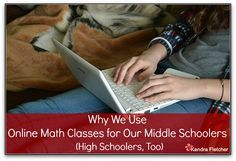 Why We Use Online Math Classes for Our Middle Schoolers (High Schoolers, Too) — Preschoolers and Peace