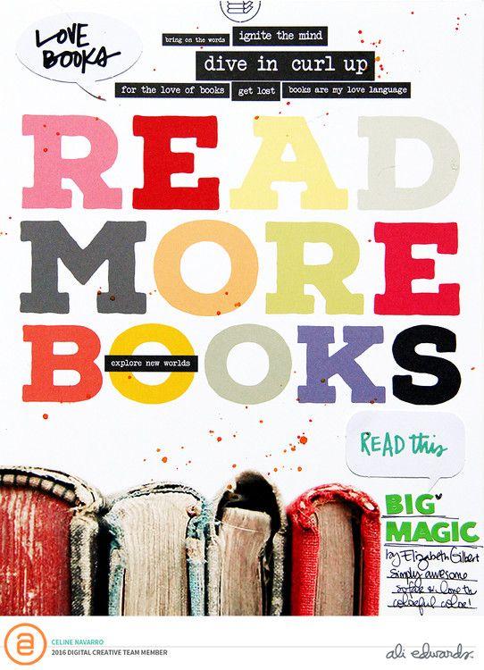 READ MORE BOOKS | ALI EDWARDS CREATIVE TEAM by celinenavarro at @studio_calico