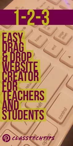 It's totally free! 1-2-3 Easy Drag & Drop Website Creator for Teachers and Students | Follow the steps on this post!