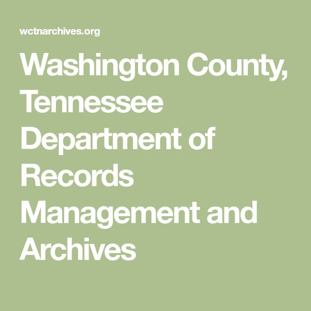 Washington County, Tennessee Department of Records Management and Archives